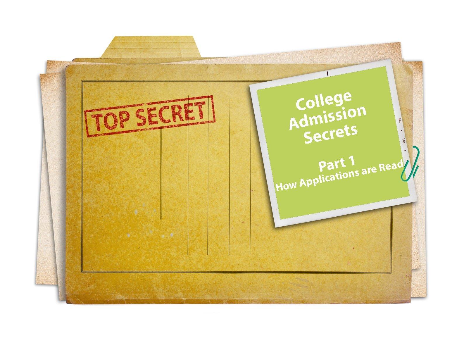 College Admission Secrets Pt. 1
