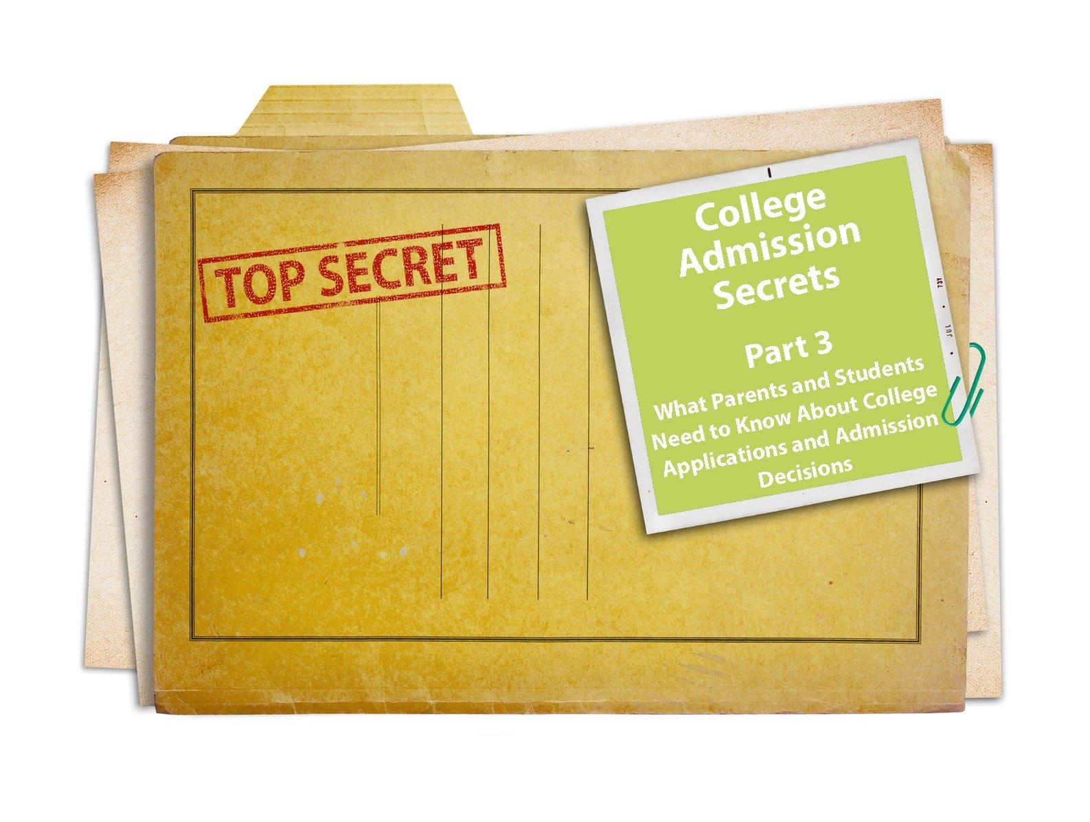 College Admission Secrets
