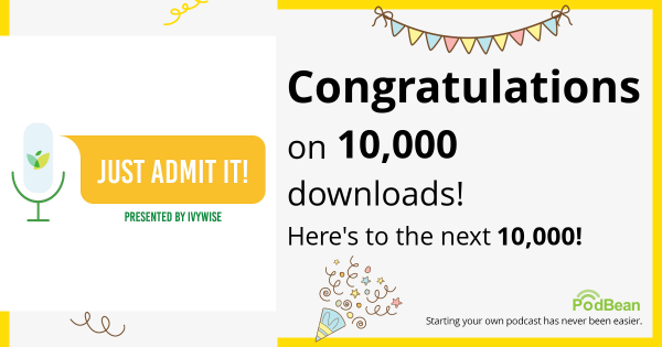 ivywise just admit it podcast 10,000 downloads podbean badge